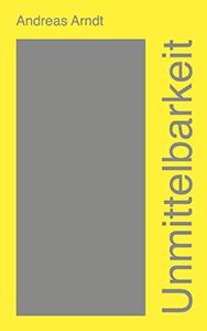 Cover: Arndt – Unmittelbarkeit