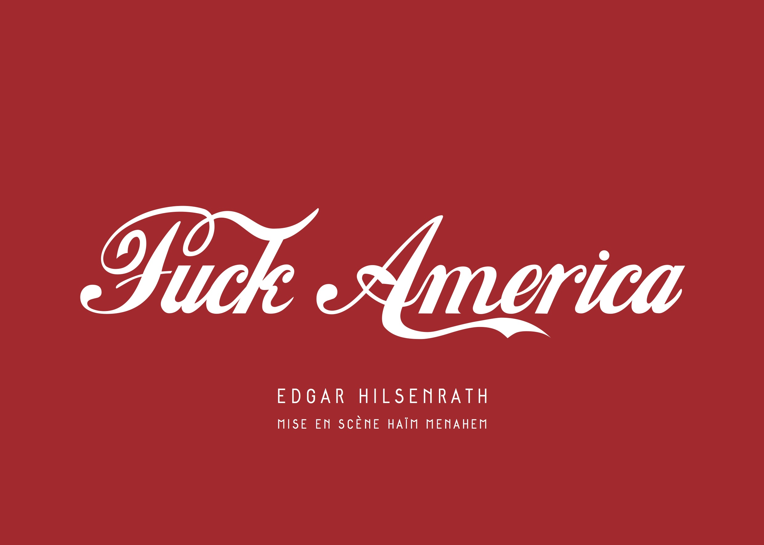 Flyer Fuck America (front)